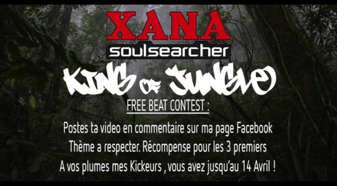 XANA soul searcher concours KING of JUNGLE