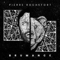 BRUMANCE DE PIERRE ROCHEFORT